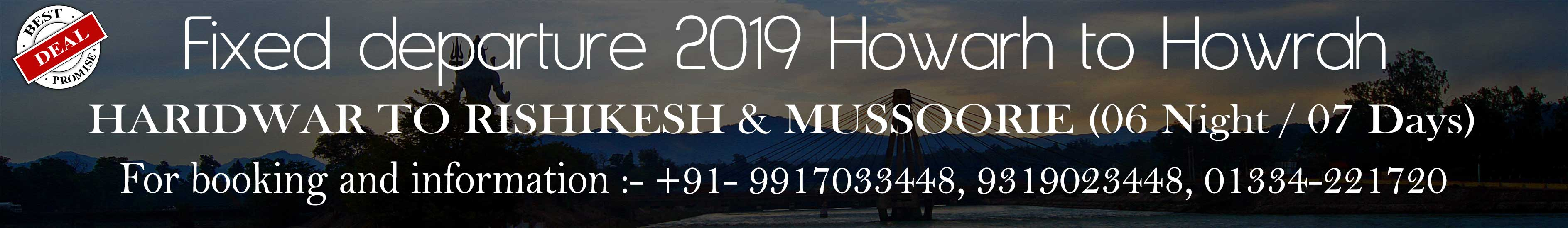 Uttarakhand fixed departure tour package from Howrah to Howrah